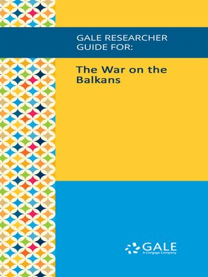 cover image of Gale Researcher Guide for: The War on the Balkans