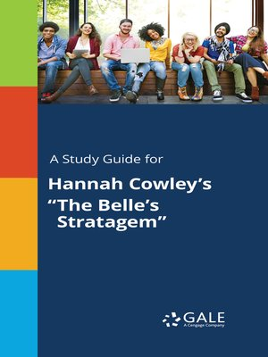 """cover image of A Study Guide for Hannah Cowley's """"The Belle's Stratagem"""""""