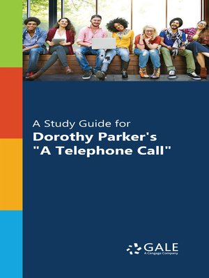 """cover image of A Study Guide for Dorothy Parker's """"A Telephone Call"""""""
