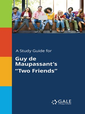 """cover image of A Study Guide for Guy de Maupassant's """"Two Friends"""""""