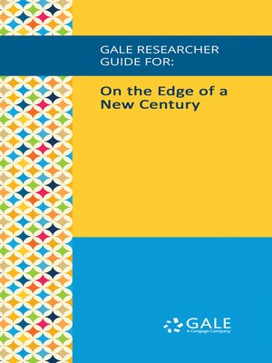 cover image of Gale Researcher Guide for: On the Edge of a New Century