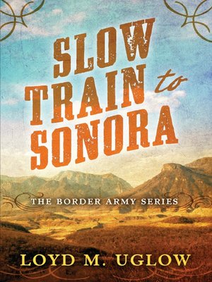 cover image of Slow Train to Sonora