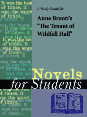 "cover image of A Study Guide for Anne Bronte's ""The Tenant of Wildfell Hall"""
