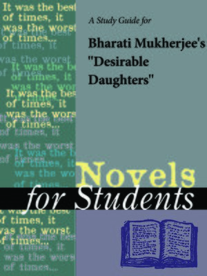 """cover image of A Study Guide for Bharati Mukherjee's """"Desirable Daughters"""""""