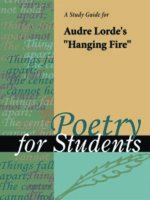 "cover image of A Study Guide for Audre Lorde's ""Hanging Fire"""