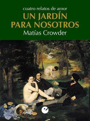 cover image of Un jardín para nosotros