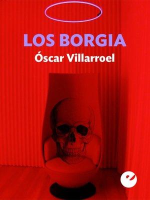 cover image of Los Borgia