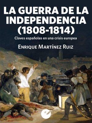 cover image of La Guerra de la Independencia (1808-1814)