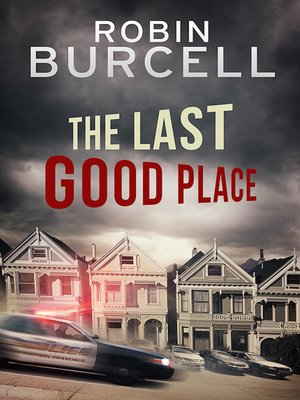 cover image of The Last Good Place