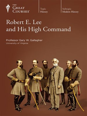 cover image of Robert E. Lee and His High Command