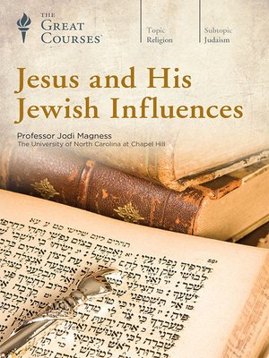 cover image of Jesus and His Jewish Influences