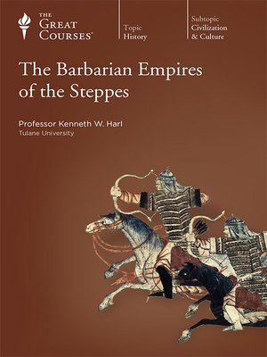 cover image of The Barbarian Empires of the Steppes