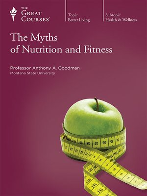 cover image of The Myths of Nutrition and Fitness
