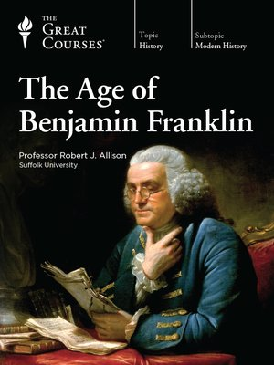 cover image of The Age of Benjamin Franklin
