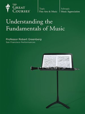 cover image of Understanding the Fundamentals of Music