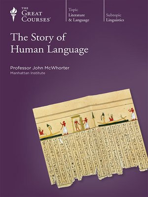 cover image of The Story of Human Language