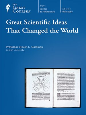 cover image of Great Scientific Ideas That Changed the World