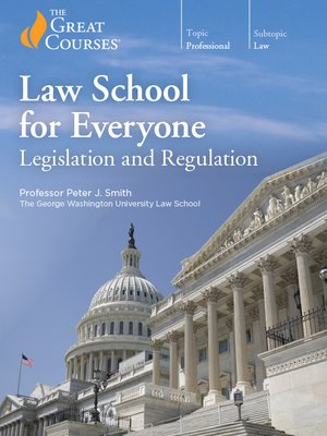 cover image of Law School for Everyone: Legislation and Regulation