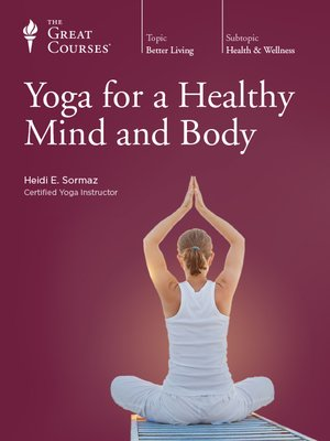 cover image of Yoga for a Healthy Mind and Body