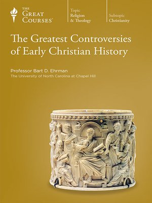 cover image of The Greatest Controversies of Early Christian History