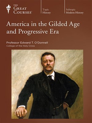 cover image of America in the Gilded Age and Progressive Era
