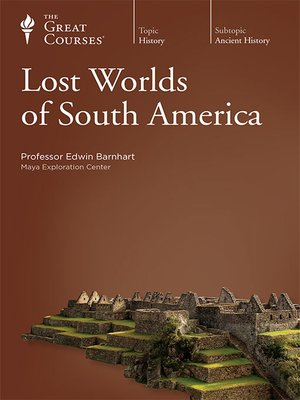 cover image of Lost Worlds of South America