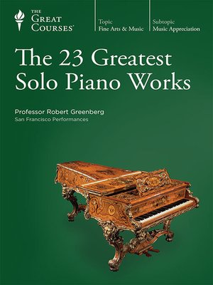 cover image of The 23 Greatest Solo Piano Works