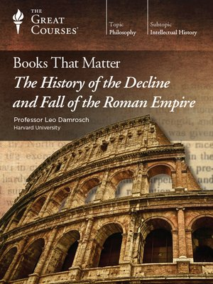 cover image of Books that Matter: The History of the Decline and Fall of the Roman Empire