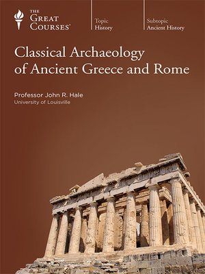 cover image of Classical Archaeology of Ancient Greece and Rome