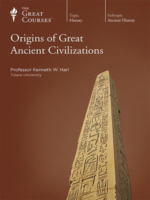cover image of Origins of Great Ancient Civilizations