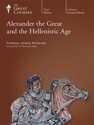 cover image of Alexander the Great and the Hellenistic Age