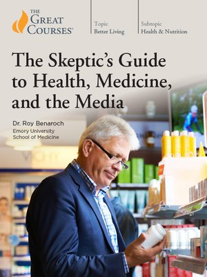 cover image of The Skeptic's Guide to Health, Medicine, and the Media