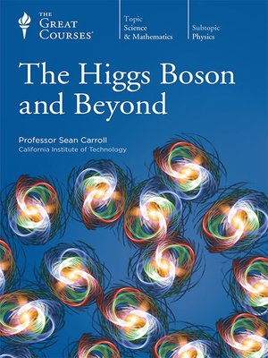 cover image of The Higgs Boson and Beyond