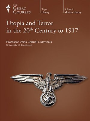 cover image of Utopia and Terror in the 20th Century to 1917