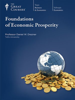 cover image of Foundations of Economic Prosperity
