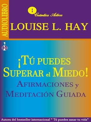 cover image of Tú puedes superar el miedo