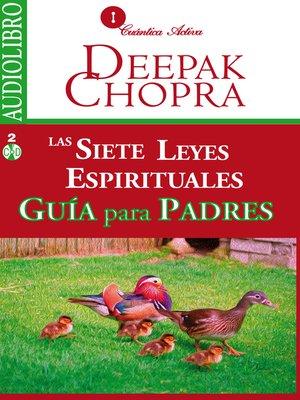 cover image of Las siete leyes espirituales, Guía para padres