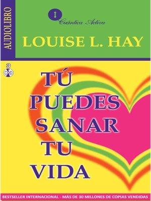cover image of Tu Puedes Sanar Tu Vida