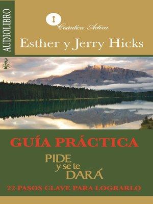 cover image of Guía practica, Pide y se te dará