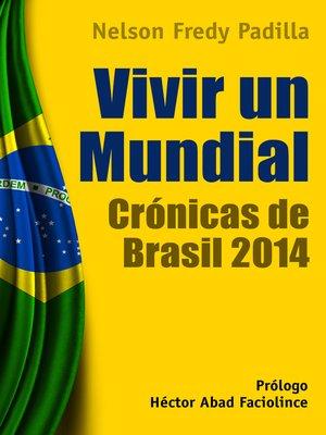cover image of Vivir un mundial