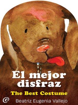 cover image of El mejor disfraz / The Best Costume