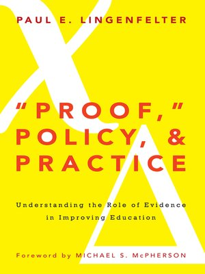 "cover image of ""Proof,"" Policy, and Practice"