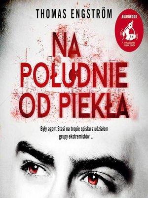 cover image of Na południe od piekła