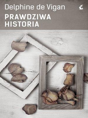 cover image of Prawdziwa historia