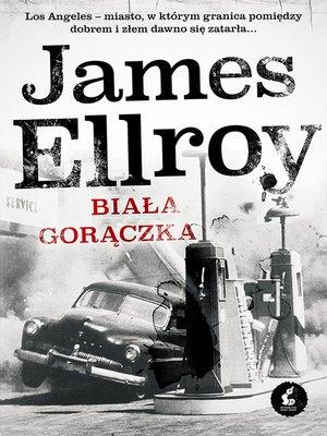 cover image of Biała gorączka