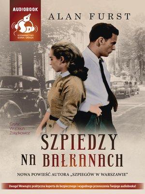 cover image of Szpiedzy na Bałkanach