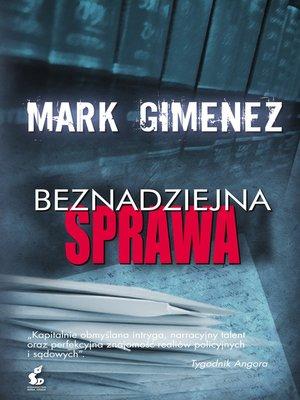 cover image of Beznadziejna sprawa