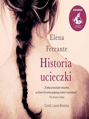 cover image of Historia ucieczki