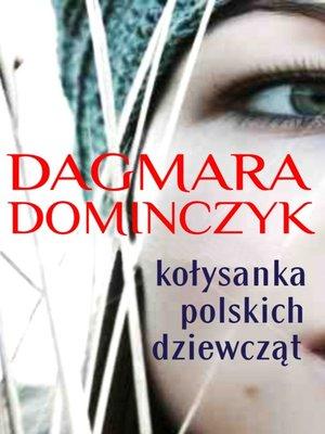 cover image of Kołysanka polskich dziewcząt