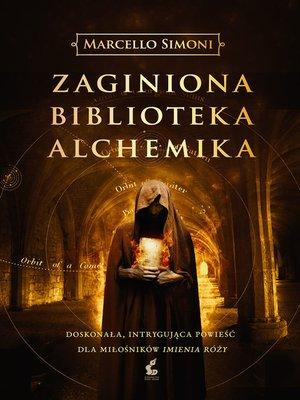 cover image of Zaginiona biblioteka alchemika